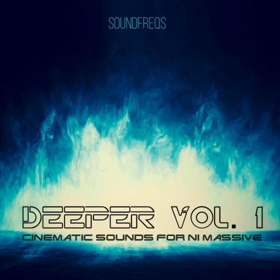 SoundFreqs Deeper Vol 1 For NATiVE iNSTRUMENTS MASSiVE
